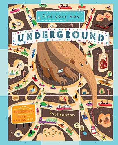 Find Your Way Underground Hardcover Format Kidsbooks Com